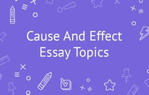 Good causal argument essay topics